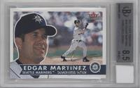 Edgar Martinez [BGS 8.5]