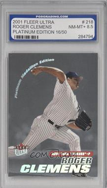 2001 Fleer Ultra [???] #218P - Roger Clemens /50 [ENCASED]