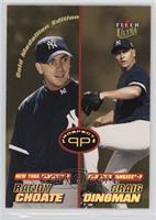Randy Choate, Craig Dingman
