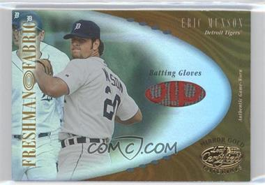 2001 Leaf Certified Materials - [Base] - Mirror Gold #128 - Eric Munson /25