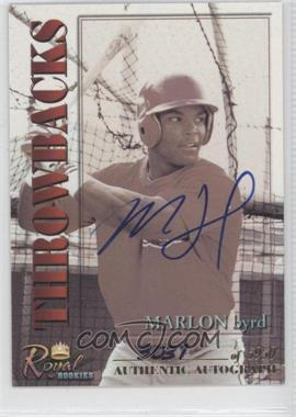 2001 Royal Rookies Throwbacks - [Base] - Autographs [Autographed] #8 - Marlon Byrd /5950