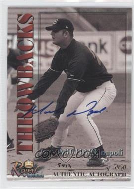 2001 Royal Rookies Throwbacks Autographs [Autographed] #28 - Michael Napoli /5950