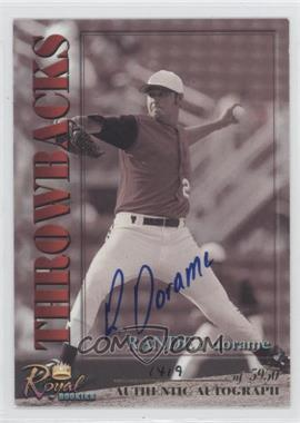 2001 Royal Rookies Throwbacks Autographs [Autographed] #6 - Randey Dorame /5950