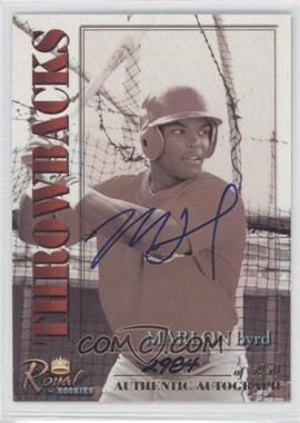 2001 Royal Rookies Throwbacks Autographs [Autographed] #8 - Marlon Byrd /5950