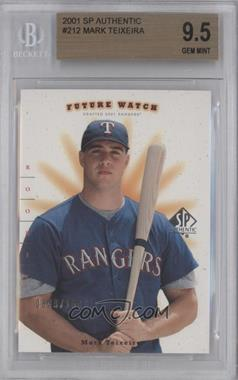 2001 SP Authentic - [Base] #212 - Mark Teixeira /1500 [BGS 9.5]
