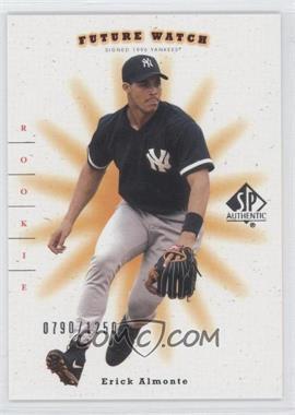 2001 SP Authentic #99 - Erick Almonte /1250