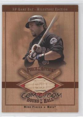 2001 SP Game Bat Edition Milestone Piece of the Action Bound for the Hall #B-MP - Mike Piazza