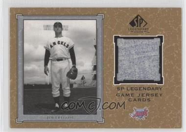 2001 SP Legendary Cuts Legendary Game Uniform #J-JF - Jim Fregosi