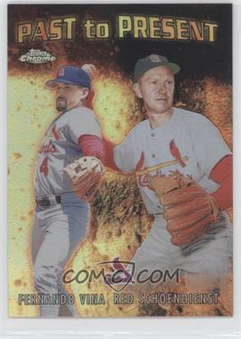 2001 Topps Chrome Past to Present Refractor #PTP5 - Fernando Vina, Red Schoendienst