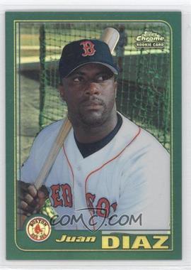 2001 Topps Traded & Rookies - [Base] - Chrome Retrofractor #T219 - Juan Diaz