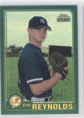 2001 Topps Traded & Rookies - [Base] - Chrome Retrofractor #T243 - Eric Reynolds