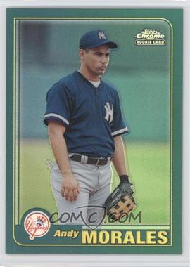 2001 Topps Traded & Rookies Chrome Retrofractor #T234 - Andy Morales