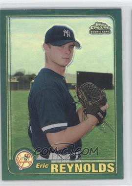 2001 Topps Traded & Rookies Chrome Retrofractor #T243 - Eric Reynolds