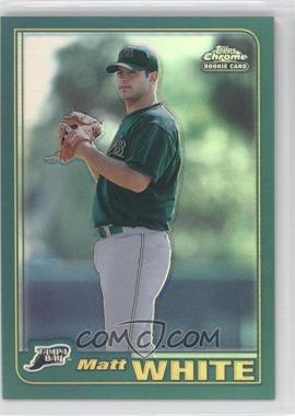 2001 Topps Traded & Rookies Chrome Retrofractor #T250 - Matt White