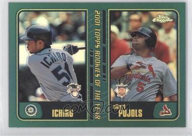 2001 Topps Traded & Rookies Chrome Retrofractor #T99 - Ichiro Suzuki, Albert Pujols