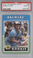Robin Yount [PSA 10]