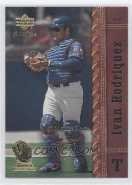 2001 Upper Deck Gold Glove Finite #21 - Ivan Rodriguez /25