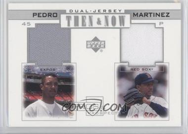 2001 Upper Deck Pros & Prospects - Then & Now Dual Jersey #TN-PM - Pedro Martinez