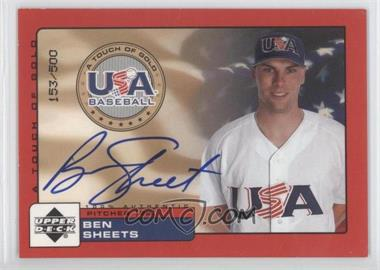 2001 Upper Deck Rookie Update - USA A Touch of Gold Autographs - [Autographed] #BSH - Ben Sheets /500