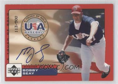 2001 Upper Deck Rookie Update USA A Touch of Gold Autographs [Autographed] #Bse - Bobby Seay /500