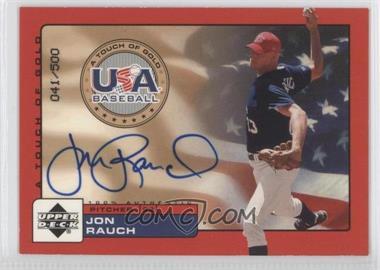 2001 Upper Deck Rookie Update USA A Touch of Gold Autographs [Autographed] #JR - Jon Rauch /500