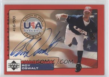 2001 Upper Deck Rookie Update USA A Touch of Gold Autographs [Autographed] #RO - Roy Oswalt /500