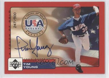2001 Upper Deck Rookie Update USA A Touch of Gold Autographs [Autographed] #TY - Tim Young /500