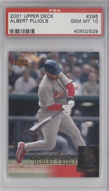 2001 Upper Deck #295 - Albert Pujols [PSA 10]