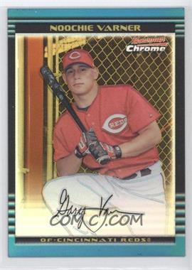 2002 Bowman Chrome Gold Refractor #117 - Noochie Varner /50