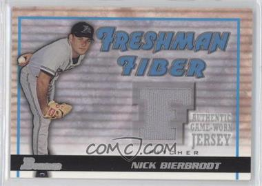 2002 Bowman Draft Picks & Prospects Freshman Fiber #FF-NB - Nick Bierbrodt