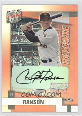 2002 Donruss Best of Fan Club Rookie Autographs [Autographed] #231 - Cody Ransom /1350