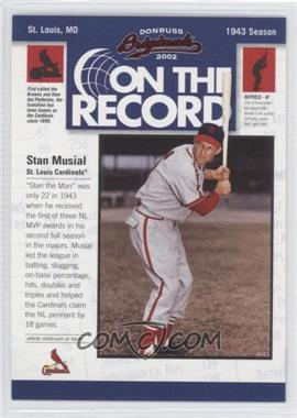 2002 Donruss Originals - On the Record #OR-12 - Stan Musial /800