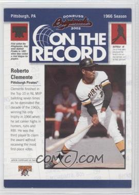 2002 Donruss Originals - On the Record #OR-14 - Roberto Clemente /800