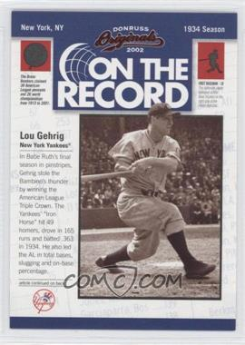 2002 Donruss Originals - On the Record #OR-3 - Lou Gehrig /800