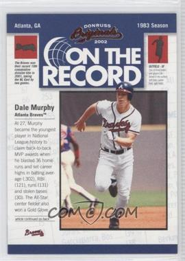 2002 Donruss Originals - On the Record #OR-4 - Dale Murphy /800