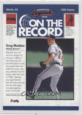 2002 Donruss Originals - On the Record #OR-7 - Greg Maddux /800