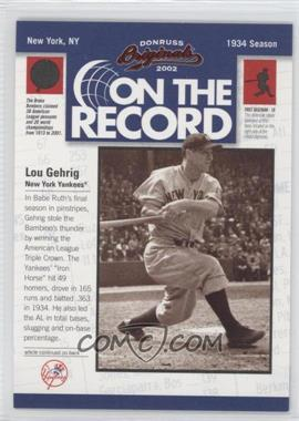 2002 Donruss Originals [???] #OR-3 - Lou Gehrig /800