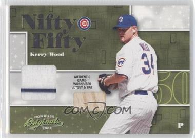 2002 Donruss Originals Nifty Fifty Combos #NF-2 - Kerry Wood /50