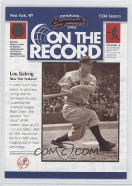 2002 Donruss Originals On the Record #OR-3 - Lou Gehrig /800