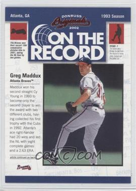 2002 Donruss Originals On the Record #OR-7 - Greg Maddux /800