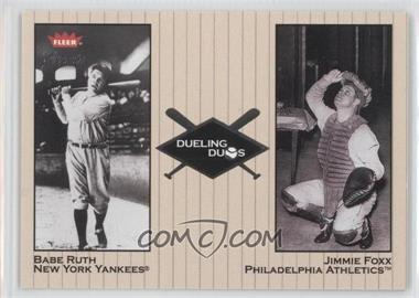 2002 Fleer Greats - Dueling Duos #5 DD - Babe Ruth, Jimmie Foxx