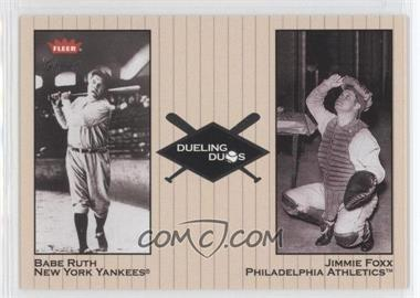 2002 Fleer Greats Dueling Duos #5 DD - Babe Ruth, Jimmie Foxx