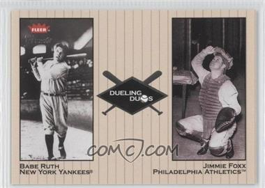 2002 Fleer Greats Dueling Duos #DD-5 - Babe Ruth, Jimmie Foxx