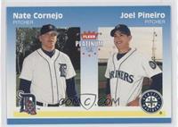 Nate Cornejo, Joel Pineiro