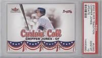 Curtain Call - Chipper Jones [PSA 10]