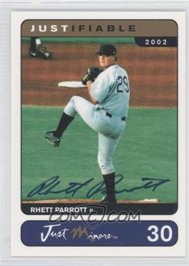 2002 Just Minors Justifiable - [Base] - Autographed [Autographed] #30 - Rhett Parrott /400