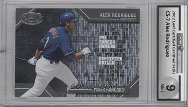 2002 Leaf Certified Skills #CS-7 - Alex Rodriguez [ENCASED]