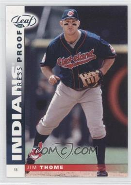 2002 Leaf Press Proof Platinum #20 - Jim Thome /25