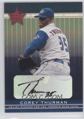 2002 Leaf Rookies And Stars Signatures [Autographed] #341 - Corey Thurman