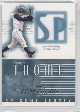 2002 SP Authentic - Game Jerseys #J-JT - Jim Thome